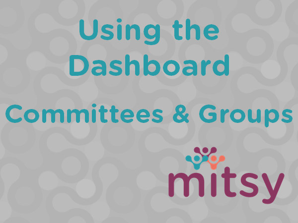 Mitsy Committees & Groups